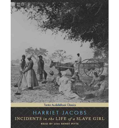 a review of harriet jacobs incidents in the life of a slave girl A teacher's guide to the signet classics edition of harriet jacobs's incidents in the life of a slave girl list of characters pseudonyms are used throughout the.