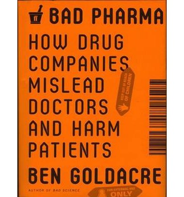 Pdf libros descargables Bad Pharma : How Drug Companies Mislead Doctors and Harm Patients en español PDF RTF DJVU by Ben Goldacre