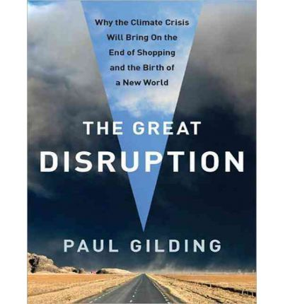 The Great Disruption (Library Edition)