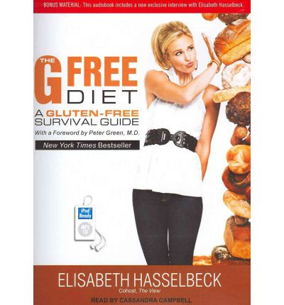 The G Free Diet : A Gluten-Free Survival Guide