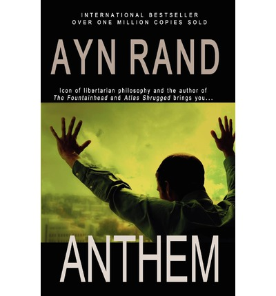 the experiments in the book anthem by ayn rand Summary of the book anthem by ayn rand this was created for an english project.