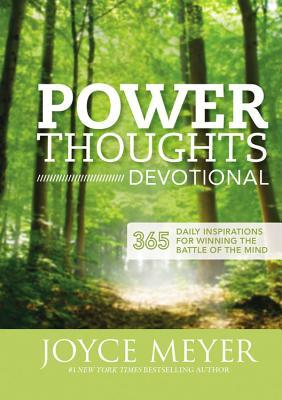 Power Thoughts Devotional : 365 Daily Inspirations for Winning the Battle of the Mind