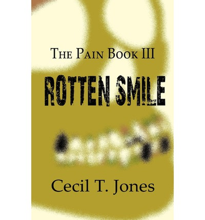 The Pain Book III : Rotten Smile