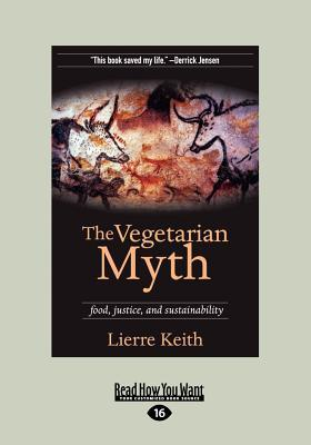 The Vegetarian Myth (1 Volume Set)