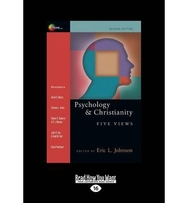 review of eric johnsons psychology and christianity Psychology & christianity four views by gary r collins available in trade paperback on powellscom, also read synopsis and reviews psychology has exploded across the academic and popular landscape in the last hundred years.