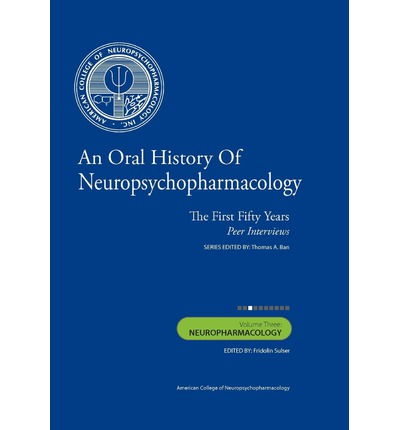 """Libri da scaricare per accendere An Oral History of Neuropsychopharmacology : The First Fifty Years, Peer Interviews: Volume Three: Neuropharmacology by Thomas A Ban M D, Fridolin Sulser M D""""  in italiano PDF FB2"""