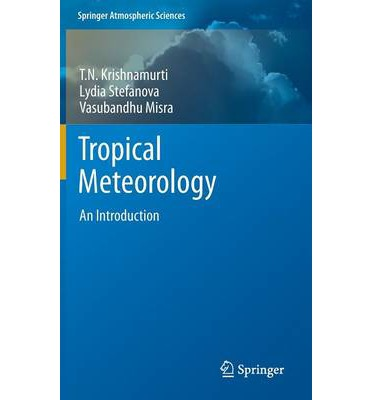 Tropical Meteorology : An Introduction