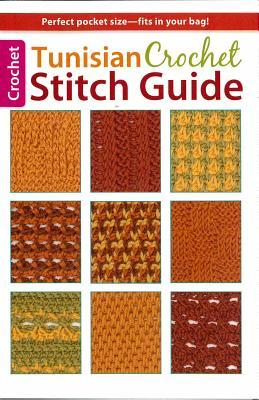 Crochet Stitches Directory : Tunisian Crochet Stitch Guide : Kim Guzman : 9781464707391