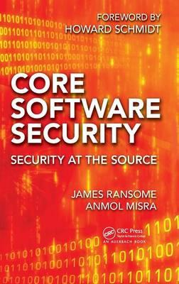 Core Software Security : Security at the Source