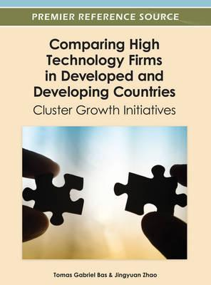 Comparing High Technology Firms in Developed and Developing Countries : Cluster Growth Initiatives