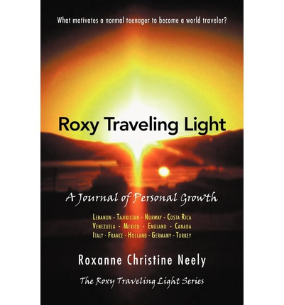 Roxy Traveling Light : A Journal of Personal Growth