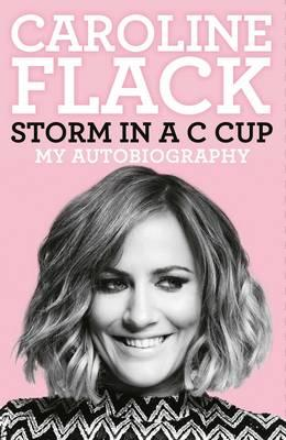 Storm in a C Cup : My Autobiography