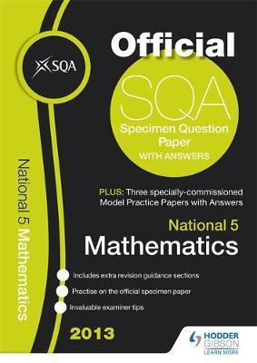 SQA Specimen Paper National 5 Mathematics and Model Papers 2013
