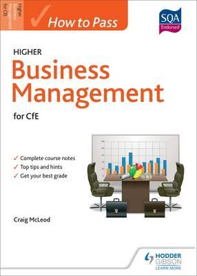 How to Pass Higher Business Management for CfE : Craig