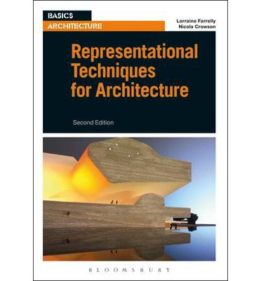 Representational techniques for architecture lorraine for Architecture technique