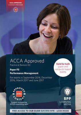 ACCA F5 Performance Management : Practice and Revision Kit