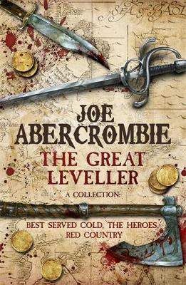 The Great Leveller : Best Served Cold, the Heroes and Red Country