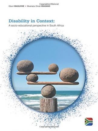 Disability in Context : A Socio-Educational Perspective in South Africa