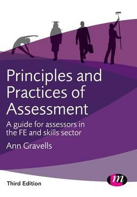 understanding the principles and practices of assessment Award in education and training unit title: (exemplar) understanding the principles and practice of assessment d/601/5313 level: three credit value.