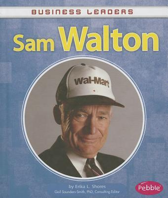 the life and times of wal marts founder sam walton What the founder of walmart taught me about employee happiness by i thought of the above story as i read walmart founder sam walton's a real life.
