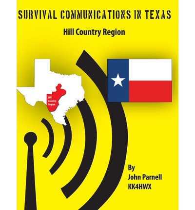 Survival Communications in Texas : Hill Country Region
