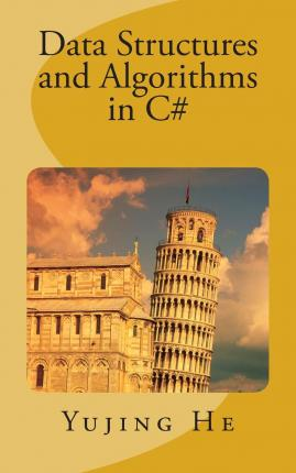 Data Structures and Algorithms in C#