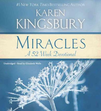 Miracles : A 52-Week Devotional