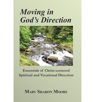 Moving in God's Direction