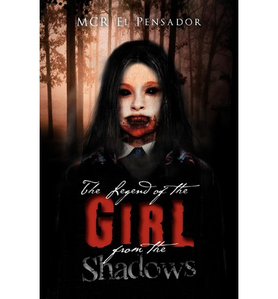 The Legend of the Girl from the Shadows