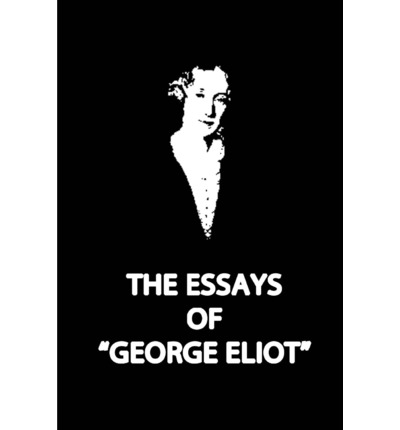 george eliot a collection of critical essays Please click button to get essays of george eliot book now critical essays on george eliot george eliot a collection of critical essays.