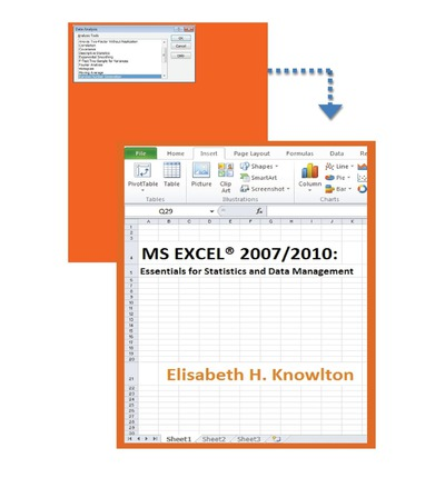 MS Excel(r) 2007/2010 : Essentials for Statistics and Data Management