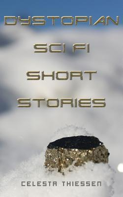 dystopian short stories Your assignment is to write an original short story with a dystopian theme the short story must be  at least 2 pages and no more than 3 pages.