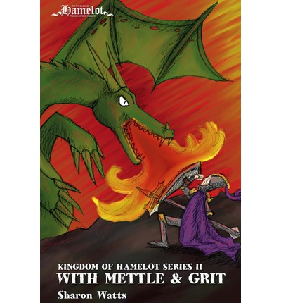Kingdom of Hamelot Series II : With Mettle and Grit