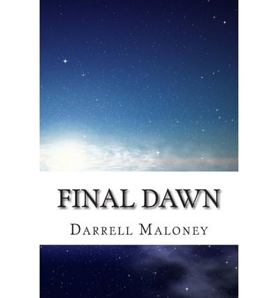 Final Dawn : An Apocalyptic Love Story