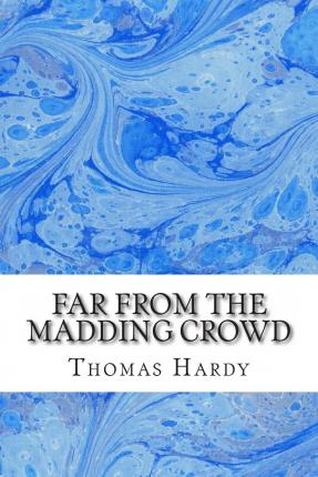 an analysis of far from the madding crowd a novel by thomas hardy Need help on themes in thomas hardy's far from the madding crowd check out our thorough thematic analysis  far from the madding crowd themes from litcharts | the .