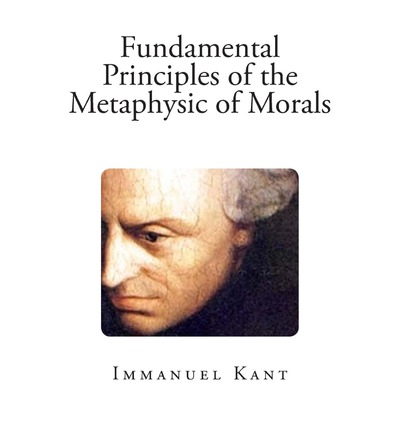 an analysis of immanuel kants three principles of morality The main concerns of this chapter are the three propositions that kant infers from his analysis of the concept of a good will and his subsequent derivation of the principle of morality.