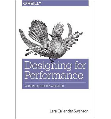 Designing for Performance : Weighing Aesthetics and Speed
