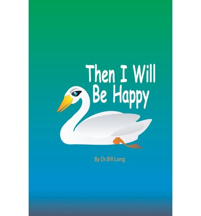 Then I Will Be Happy