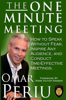 e-Book Box: The One Minute Meeting : How to Speak Without Fear, Inspire Any Audience, and Condult Time-Effective Meetings 1492830453 by Omar Periu PDF