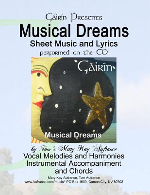Musical Dreams : Sheet Music and Lyrics: From the Audio CD of the Same Name