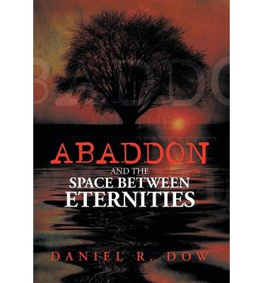 Abaddon and the Space Between Eternities