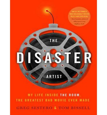 The Disaster Artist (Library Edition)
