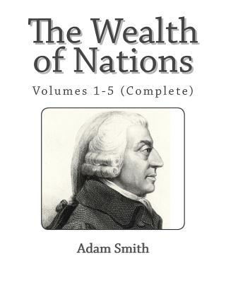 deat adam smith and the wealth An inquiry into the nature and causes of the wealth of nations [adam smith, edwin cannan, george j stigler] on amazoncom free shipping on qualifying offers adam smith's the wealth of nations was recognized as a landmark of human thought upon its publication in 1776 as the first scientific argument for the principles of political economy.