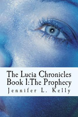 The Lucia Chronicles Book 1