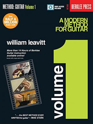 A Modern Method for Guitar - Volume 1 : Book with More Than 14 Hours of Berklee Video Guitar Instruction