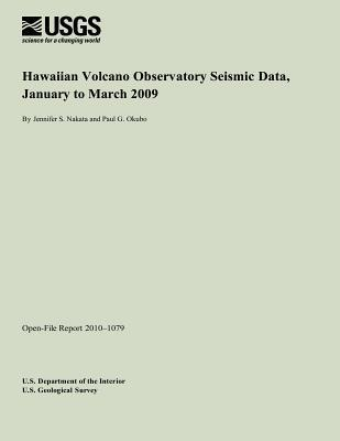 Hawaiian Volcano Observatory Seismic Data, January to March 2009