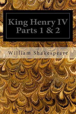 An introduction to william shakespeares king henry iv