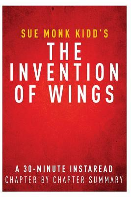 "conclusion of the book wings of The invention of wings summary and study guide supersummary, a modern alternative to sparknotes and cliffsnotes, offers high-quality study guides for challenging works of literature this 34-page guide for ""the invention of wings"" by sue monk kidd includes detailed chapter summaries and analysis covering 6 parts, as well as several more in."