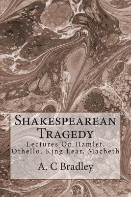 'Othello' By A.C. BRADLEY class Two