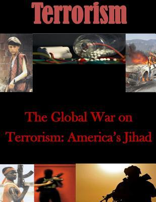 americas global war on terrorism Professor stephen tankel visits nupi on 18 june to talk about his latest book,  with us and against us it is a critical analysis of the relationship.